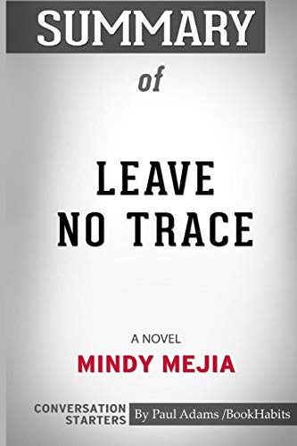 Summary of Leave No Trace: A Novel by Mindy Mejia: Conversation Starters pdf epub download ebook