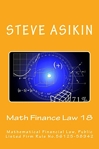 Math Finance Law 18: Mathematical Financial Law, Public Listed Firm Rule No.56125-58942