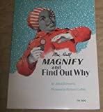Magnify and Find Out Why, J. Schwartz, 0070556687