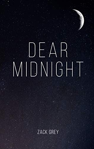 Amazon com: Dear Midnight (9781795603171): Zack Grey: Books