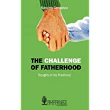 The Challenge of Fatherhood