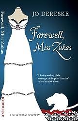 Farewell, Miss Zukas (Miss Zukas mysteries Book 12)