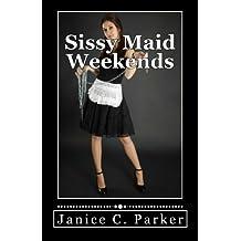 Sissy Maid Weekends