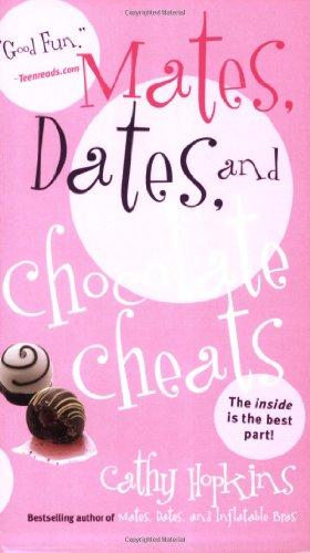 Mates, Dates, and Chocolate Cheats (Mates, Dates Series)