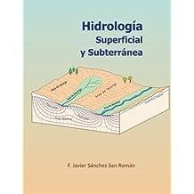 Hidrología Superficial y Subterránea (Spanish Edition)