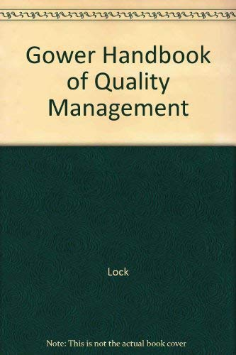 Gower Handbook of Quality Management