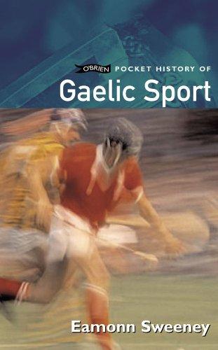 Gaelic Sports (O'Brien Pocket History)