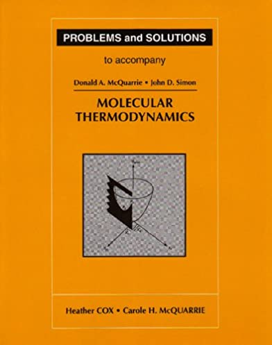 Mcquarrie solutions manual ebook problems and solutions for mcquarrie u0027s quantum chemistry 2nd edition array problems and solutions to accompany molecular thermodynamics rh amazon com fandeluxe Choice Image