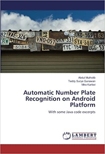 Automatic Number Plate Recognition on Android Platform: With some