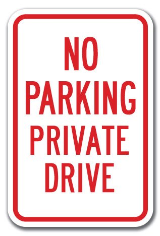 No Parking Private Drive Sign 12