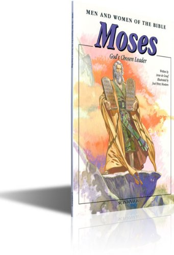 Moses: God's Choosen Leader-Men and Women in the Bible Series-Kids Bible Stories-Pharaoh-SHort Stories for Kids-Burning Bush-Red ... of the Covenant-Sacrifice-Alter-Jews-Israel
