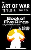 The Art of War by Sun Tzu & The Book of Five Rings by Miyamoto Musashi