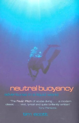 Download Neutral Buoyancy: Adventures in a Liquid World. PDF