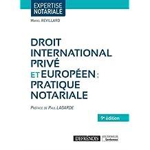 Droit international privé et européen : Pratique notariale