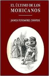El último de los mohicanos: Amazon.es: Cooper, James