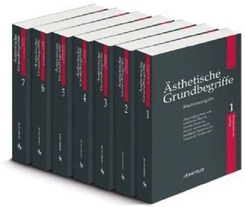 Ästhetische Grundbegriffe: Historisches Wörterbuch in sieben Bänden