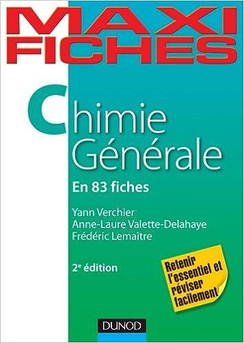 Yann Verchier, Anne-Laure Valette Delahaye, Frédéric Lemaître - Maxi fiches de Chimie générale - 2e édition sur Bookys