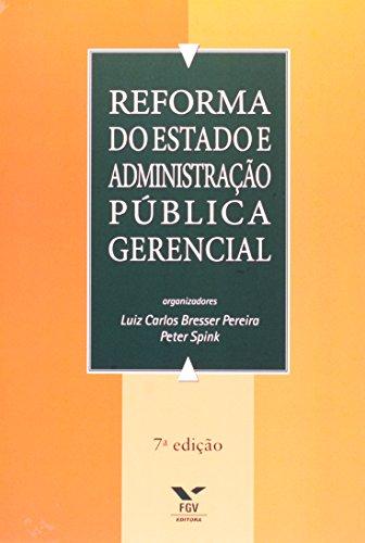 Reforma do Estado e Administração Publica Gerencial