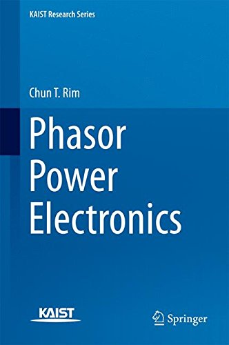 Phasor Power Electronics (KAIST Research Series)