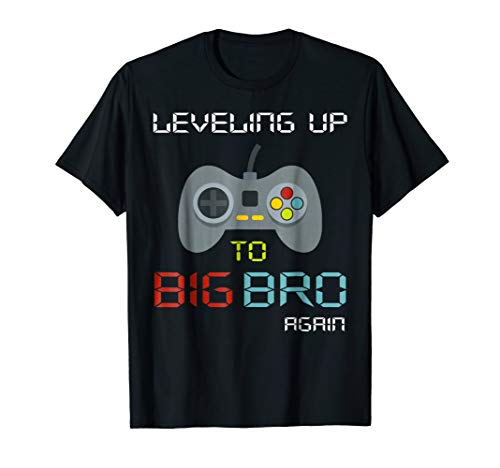 (Big Brother Again Shirt Leveling up to Big Bro-Gaming Gift)