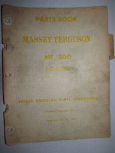 Massey Ferguson MF 200 Loader Parts Catalog Book Manual Original