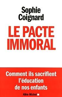 Le pacte immoral par Coignard