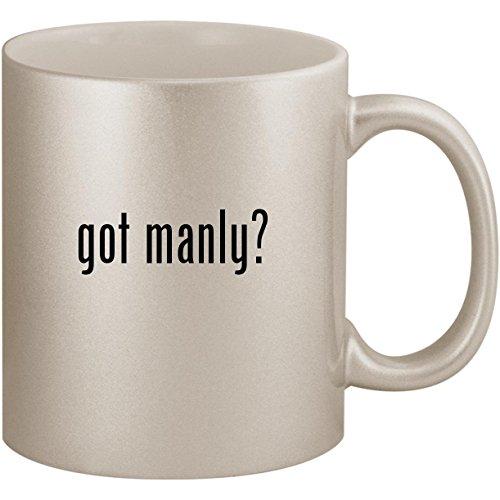 (got manly? - 11oz Ceramic Coffee Mug Cup, Silver)