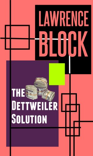 book cover of The Dettweiler Solution