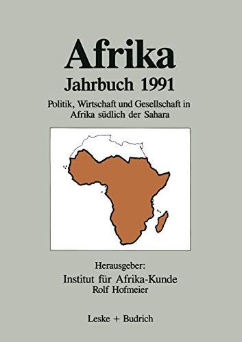 Afrika Jahrbuch 1991: Politik, Wirtschaft und Gesellschaft in Afrika südlich der Sahara (German Edition)