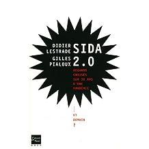 Sida 2.0: Regards croisés sur 30 ans d'une pandémie... et demain ?