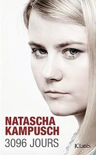 3096 jours, Kampusch, Natascha