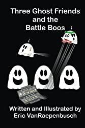 Three Ghost Friends and the Battle Boos