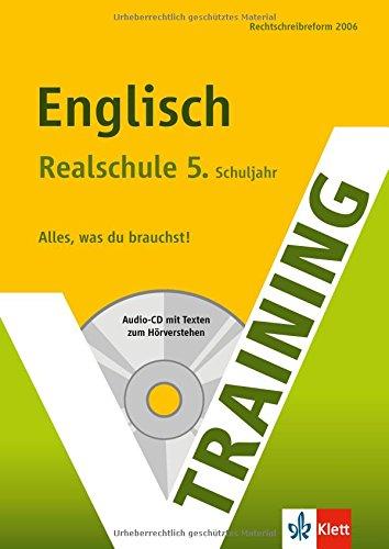 Training Englisch 5. Klasse Realschule. Mit Audio-CD