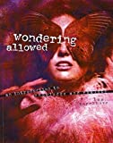 Wondering Allowed : An Introduction to Knowledge and Reality, Kerckhove, Lee, 0757599532