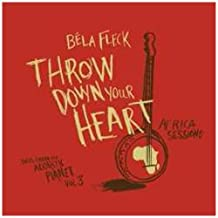 Throw Down Your Heart:  Tales from the Acoustic Planet Volume 3