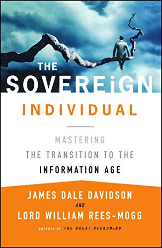 Pdf Politics The Sovereign Individual: Mastering the Transition to the Information Age