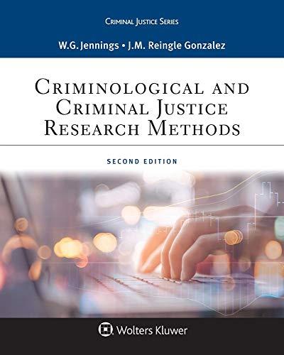 Criminological and Criminal Justice Research Methods (Aspen Criminal Justice)