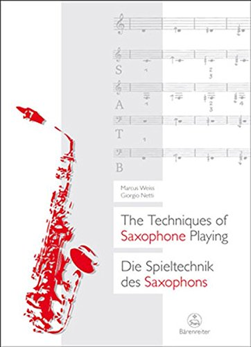 Techniques Of Saxophone Playing (English And German Edition)