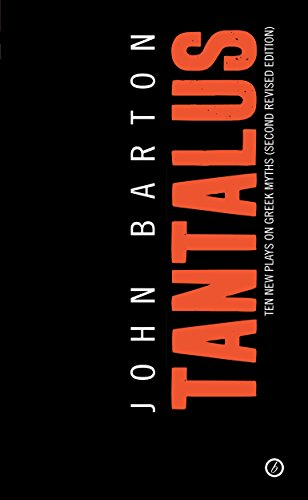 Tantalus: The Greek Epic Cycle Retold in Ten Plays: The Epic Greek Cycle Retold in Ten Plays