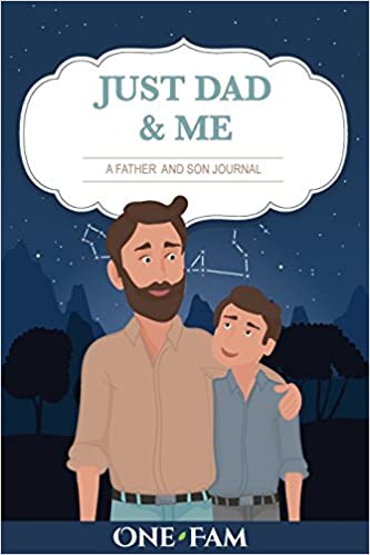 ust Dad and Me: A Father - Son Journa