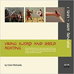 Book Viking Sword and Shield Fighting Beginners Guide Level 1