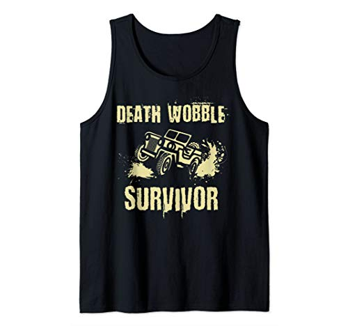 Jeep Death Wobble Survivor 4x4 Off Road Tank Top