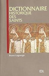 Dictionnaire historique des Saints