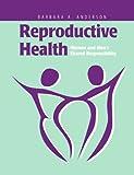 Reproductive Health, Barbara A. Anderson, 076372288X