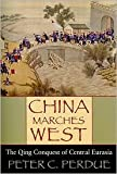 China Marches West Publisher: Belknap Press of Harvard University Press