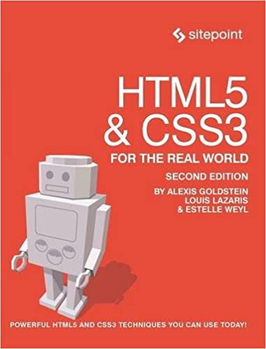 Book HTML5 & CSS3 For The Real World: Powerful HTML5 and CSS3 Techniques You Can Use Today!