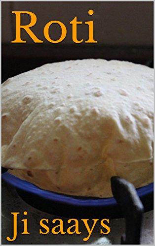 Roti by Ji saays