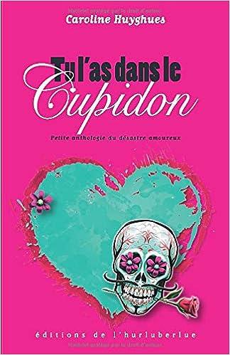 tu dating cupidon)