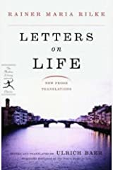 Letters on Life: New Prose Translations (Modern Library Classics) Kindle Edition