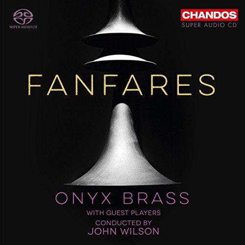 SACD : ONYX BRASS BAND - Fanfares (Hybrid SACD)